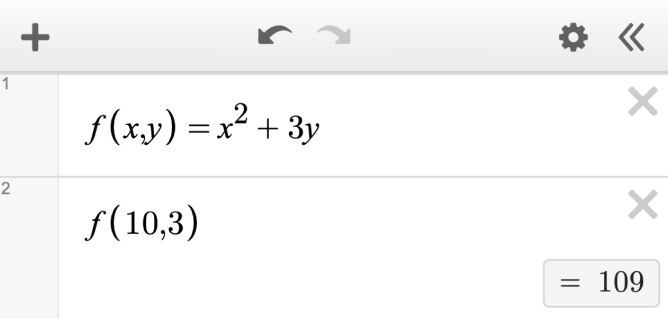 f\left(x,y\right)=x^{2}+3y. Evaluated at f\left(10,3\right) is 109. Screenshot.